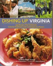 Dishing Up Virginia  - Celebrate the colonial traditions and contemporary flavors of Virginia! Features recipes from Cheesecake Farms.!