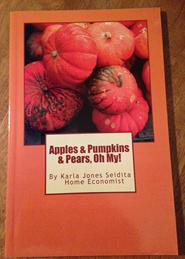 Apples, Pumpkins & Pears Fall Cook Book